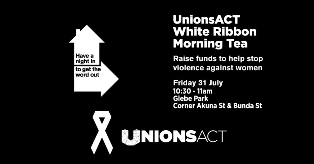 UnionsACT White Ribbon Morning Tea 31 Jul 2015
